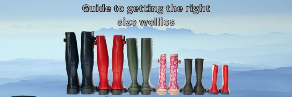Guide to Getting the Right Size Wellies